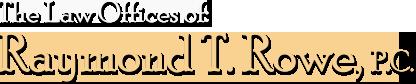 Raymond T. Rowe, P.C. logo
